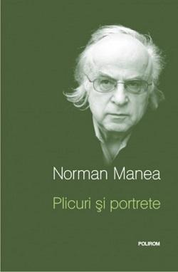 Scriitorul Norman Manea a pornit în turneul de promovare a celei mai recente cărţi